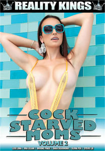 Cock Starved Moms Vol. 2 (Reality Kings)