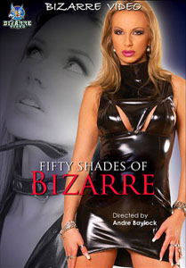 50 Shades Of Bizarre (Bizarre Video)