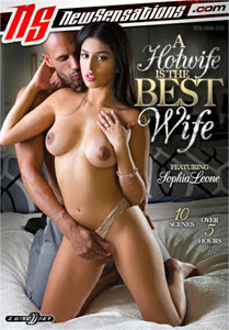 A Hotwife Is The Best Wife (New Sensations)