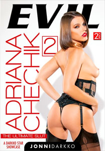 Adriana Chechik The Ultimate Slut Vol. 2 (Evil Angel)