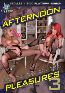 Afternoon Pleasures Vol. 3 (Bizarre Video)
