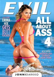 All About Ass Vol. 4 (Evil Angel)