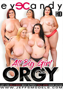 All Big Girl Orgy (Eye Candy)