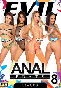 Anal Brats Vol. 8 (Evil Angel)