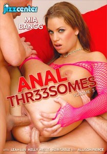 Anal Threesomes Vol. 3 (Jizz Center)