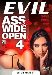 Ass Wide Open Vol. 4 (Evil Angel)