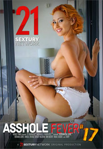 Asshole Fever Vol. 17 (21 Sextury)