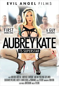 Aubrey Kate TS Superstar (Evil Angel)