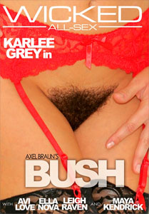 Axel Braun's Bush (Wicked Pictures)