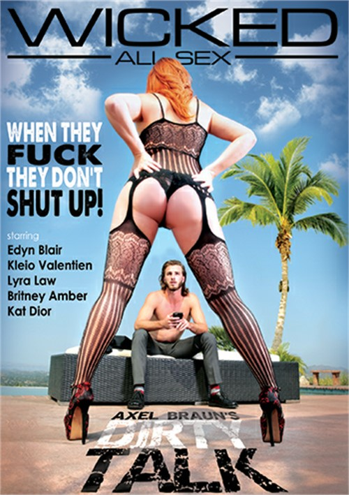 Axel Braun's Dirty Talk (Wicked Pictures)