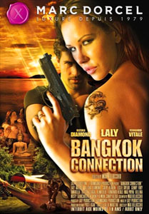 Bangkok Connection (Marc Dorcel)