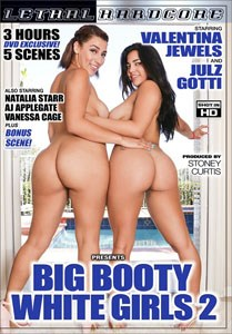 Big Booty White Girls Vol. 2 (Lethal Hardcore)