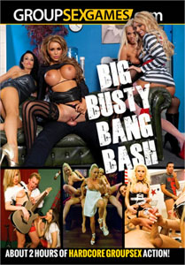 Big Busty Bang Bash (Group Sex Games)