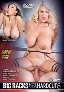 Big Racks Hot MILFs Hardcut Vol. 8 (Score)