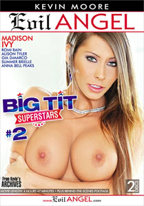 Big Tit Superstars Vol. 2 (Evil Angel)