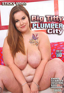 Big Titty Plumper City (Sticky Video)