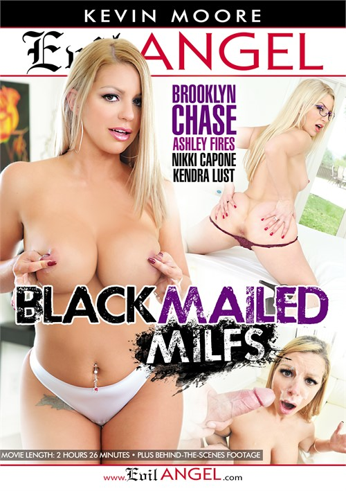 Blackmailed MILFs (Evil Angel)