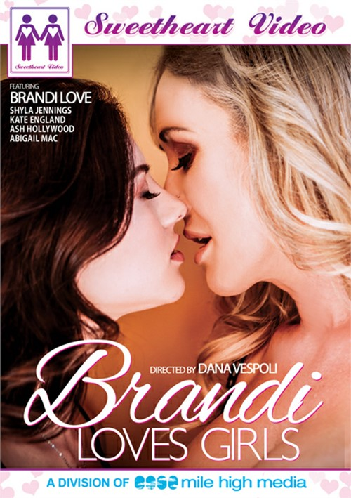 Brandi Loves Girls (Sweetheart Video)
