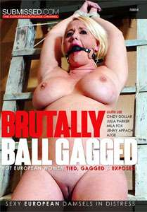 Brutally Ball Gagged (Submissed)