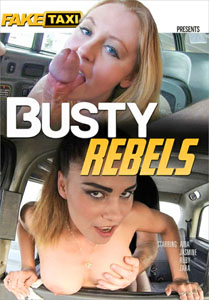 Busty Rebels (Fake Taxi)