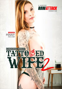 Cheating With A Tattooed Wife Vol. 2 (Raw Attack)