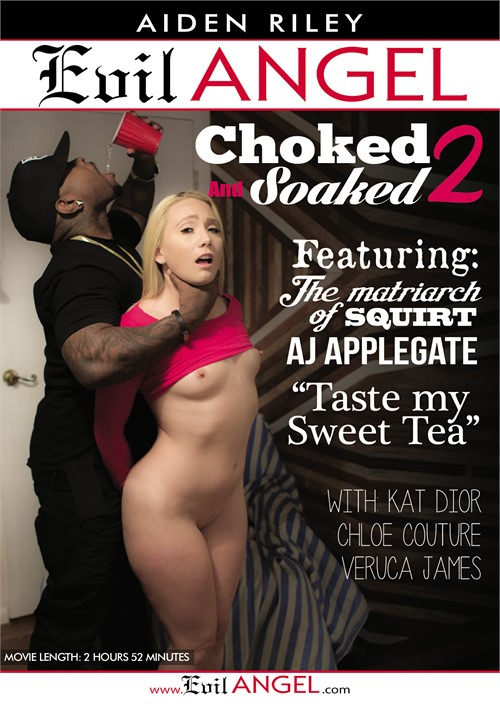 Choked And Soaked Vol. 2 (Evil Angel)