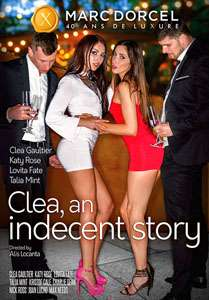 Clea, An Indecent Story (Marc Dorcel)