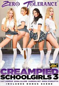 Creampied Schoolgirls Vol. 3 (Zero Tolerance)