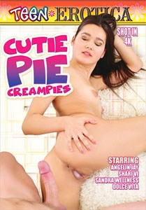 Cutie Pie Creampies (Teen Erotica)