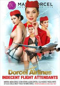 Dorcel Airlines: Indecent Flight Attendants (Marc Dorcel)