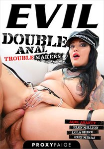 Double Anal Troublemakers (Evil Angel)