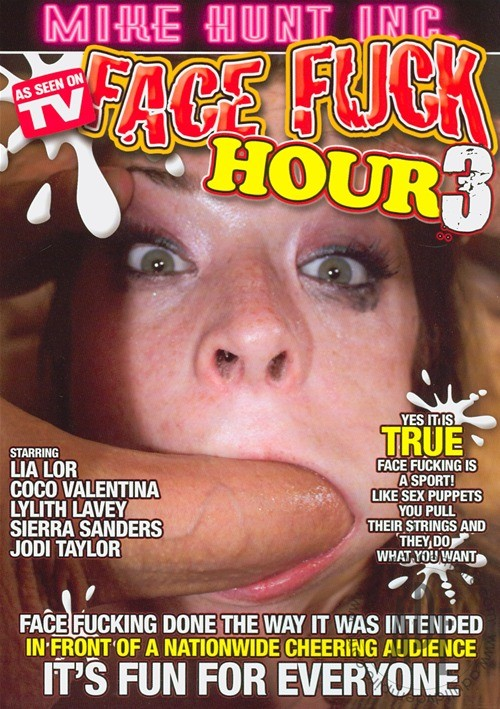 Face Fuck Hour Vol. 3 (Mike Hunt)