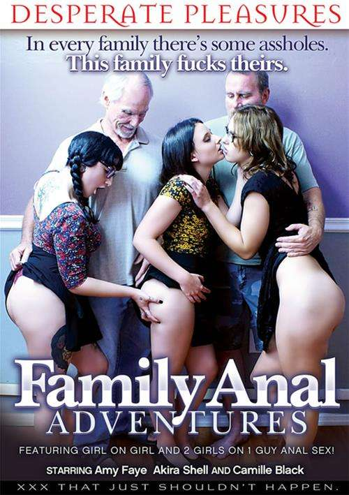 Family Anal Adventures (Desperate Pleasures)