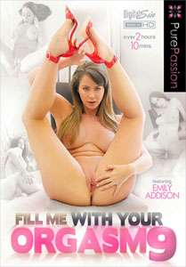 Fill Me With Your Orgasm Vol. 9 (Pure Passion)