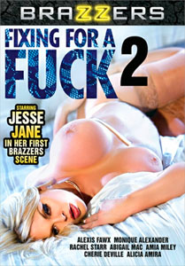 Fixing For A Fuck Vol. 2 (Brazzers)
