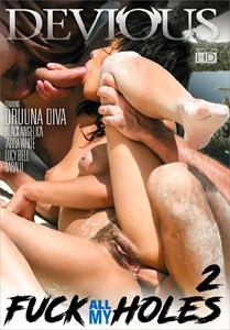 Fuck All My Holes Vol. 2 (Devious Productions)