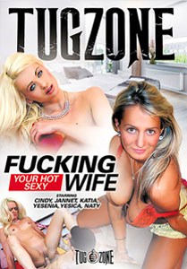 Fucking Your Hot Sexy Wife (Tug Zone)