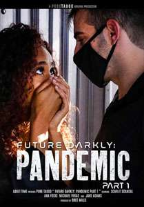 Future Darkly: Pandemic Vol. 1 (Pure Taboo)