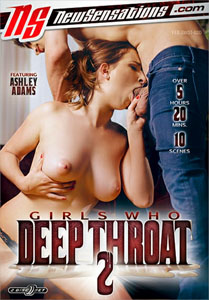 Girls Who Deep Throat Vol. 2 (New Sensations)