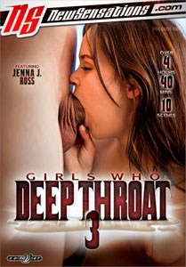 Girls Who Deep Throat Vol. 3 (New Sensations)