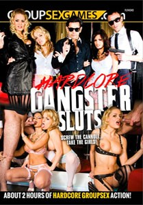Hardcore Gangster Sluts (Group Sex Games)