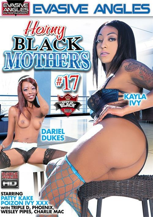 Horny Black Mothers Vol. 17 (Evasive Angles)