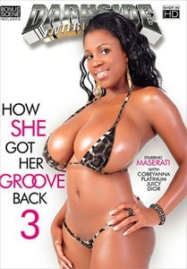 How She Got Her Groove Back Vol. 3 (Darkside)