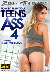 How To Train Your Teen's Ass Vol. 4 (Zero Tolerance)