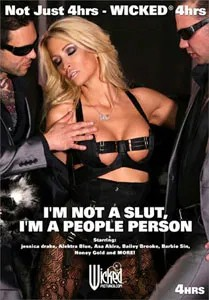 I'm Not A Slut I'm A People Person (Wicked Pictures)