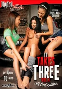It Takes Three Vol. 4: All Girl Edition (Digital Sin)