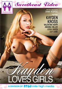 Kayden Loves Girls (Sweetheart Video)