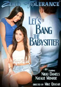Let's Bang The Babysitter (Zero Tolerance)