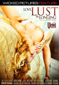 Love, Lust & Longing (Wicked Pictures)