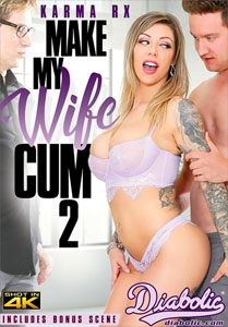 Make My Wife Cum Vol. 2 (Diabolic Video)